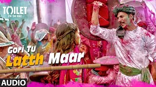 """Gori Tu Lathmaar Song"" Audio  Toilet- Ek Prem Katha  New Hindi Song 2017Presenting the audio song ""Gori Tu Lath Maar"" from the upcoming Hindi Bollywood movie ""Toilet - Ek Prem Katha"", This movie is starring Akshay Kumar, Bhumi Pednekar, Divyendu Sharma, Sudhir Pandey, Shubha Khote and Anupam Kher.Catch the movie in cinemas on 11th August 2017Get it on iTunes - http://bit.ly/gori-tu-latth-maar-iTunesAlso, Stream it on,Hungama - http://bit.ly/gori-tu-latth-maar-HungamaSaavn - http://bit.ly/gori-tu-latth-maar-SaavnApple Music - http://bit.ly/gori-tu-latth-maar-Apple-MusicGaana -  http://bit.ly/gori-tu-latth-maar-GaanaSong: Gori Tu Latth MaarSingers: Sonu Nigam & Palak MuchhalMusic: Manas-ShikharLyrics: Garima Wahal & Siddharth Singh Music Label: T-Series :::::Additional Song Details::::::Programmed By: Aditya Dev, Manas-ShikharMixed By: Vijay Dayal @Yashraj StudioAssistant Engg: Chinmay MestryMastered By: Donal Whelan @ Masteringworld.ComRecording Engineer: Rahul Sharma @ Amv Studios, Vijay Dayal @ Yrf StudiosBacking Vocals: Umesh Joshi, Vijay Dhuri, Swapnil Godbole, Karan Kagale, Rishikesh PatilMusicians :Dholak: Raju Sardar, Roshan Ali, Hafiz Khan, ArunTabla: Manoj Bhati, Sanjiv SenDhol: Hanif – AslamShehnai: Yogesh More___Enjoy & stay connected with us!► Subscribe to T-Series: http://bit.ly/TSeriesYouTube► Like us on Facebook: https://www.facebook.com/tseriesmusic► Follow us on Twitter: https://twitter.com/tseries► Follow us on Instagram: http://bit.ly/InstagramTseries"