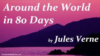 AROUND THE WORLD IN 80 DAYS by Jules Verne - FULL Audio Book   Greatest AudioBooks V2