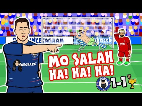 😂MO SALAH! HA! HA! HA!😂 (Chelsea vs Liverpool 1-1 Parody 2018 Sturridge Hazard Goals Highlights )