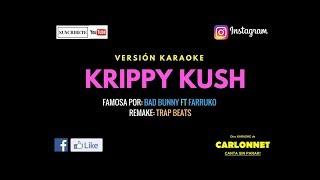 Krippy Kush  Bad Bunny ft Farruko Karaoke