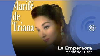 Download Lagu Marife de Triana - La Emperaora (con letra - lyrics video) Mp3