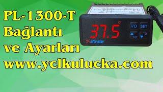 Eforstar Pl-1300-t termostat bağlantı ve ayarları ycl kuluçka yücel ışık www.denizlihorozu.com