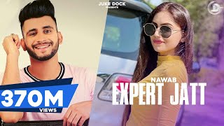 Video EXPERT JATT - NAWAB (Official Video) Mista Baaz | Juke Dock | Superhit Songs 2018 | MP3, 3GP, MP4, WEBM, AVI, FLV Agustus 2018