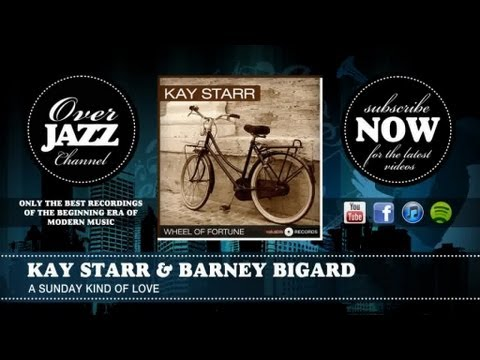 sunday best records - Kay Starr & Barney Bigard - A Sunday Kind Of Love - The Overjazz Channel aims to offer only the best recordings of the begining era of modern music. Re-disco...