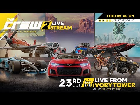 The Crew 2 #LiveFromIVT -  October 23rd 2018 | Ubisoft [NA]