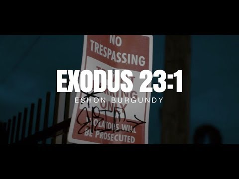 Eshon Burgundy - Exodus 23:1 (Freeverse)