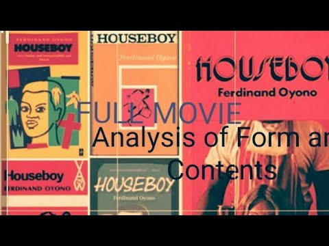 HOUSEBOY NOVEL BY FERDINAND OYONO FULL MOVIE AND ANALYSIS IN SWAHILI