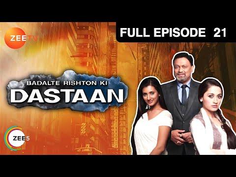 Badalte Rishton Ki Daa... : Episode 21 - April 15,