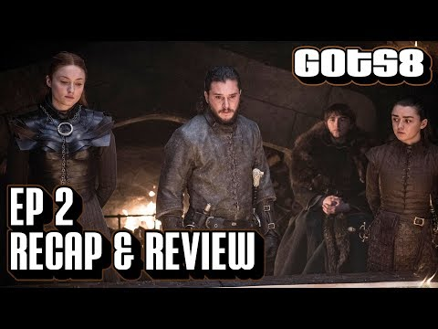 Game of Thrones Season 8 Episode 2 Recap & Review | A Knight of the Seven Kingdoms