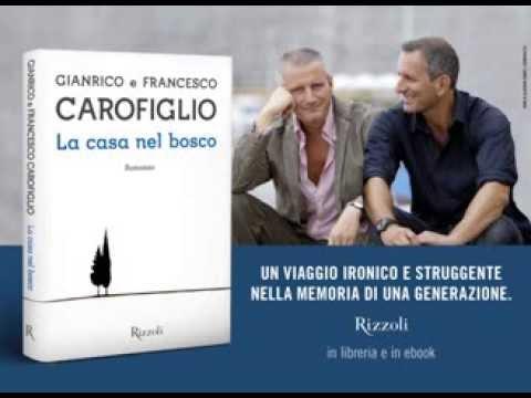 La casa nel bosco – Gianrico e Francesco Carofiglio