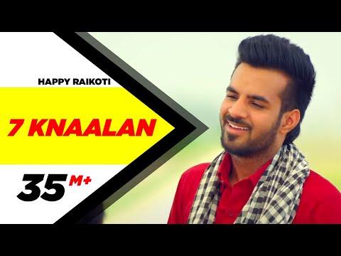7 Knaalan | Happy Raikoti | Latest Punjabi Songs 2