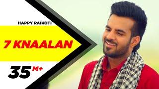 7 Knaalan | Happy Raikoti | Latest Punjabi Songs 2015 | Speed Records