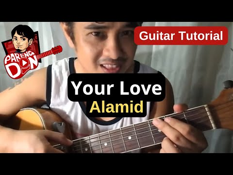 Your Love Chords (Alamid OPM Band) Guitar Tutorial for beginners