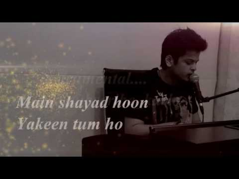 Video Jahaan Tum ho Lyrics Video    Shrey Singhal download in MP3, 3GP, MP4, WEBM, AVI, FLV January 2017