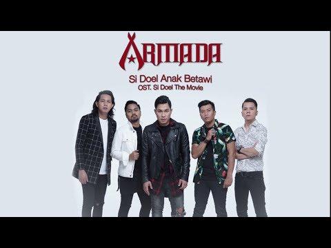 Armada - Si Doel Anak Betawi (OST. Si Doel The Movie)
