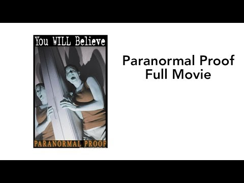 Paranormal Proof - Full Movie
