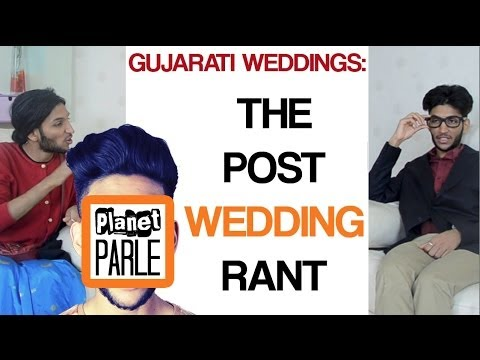 gujarati - Often I find Brown Parents tend to turn the simple question of ''How was the wedding?'' into an epically long and passionate rant about what their experience...