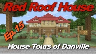 Minecraft Xbox 360: Red Roof House + Bonus River House! (House Tours of Danville Episode 15)