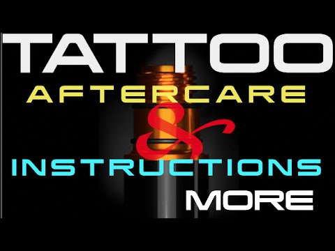 TATTOO Aftercare instructions for Clients !!!!