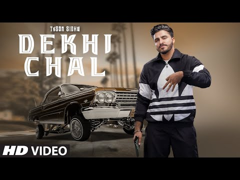 Dekhi Chal (Full Song) Tyson Sidhu, Gurlez Akhtar | Ellde Fazilka | Latest Punjabi Songs 2020