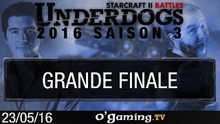 Grande finale - Underdogs 2016 S3 - Playoffs