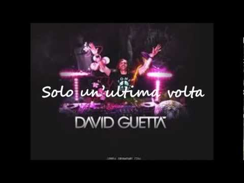 Just One Last Time - David Guetta feat. Taped Rai  Traduzione - DarkingDihr