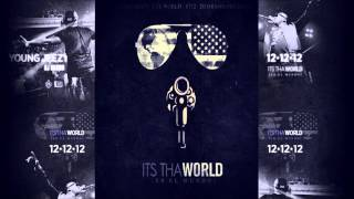 Young Jeezy - El Jefe Intro (It's Tha World)