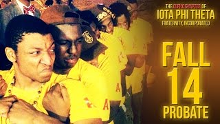 Iota Phi Theta Fraternity, Inc. Alpha Chapter Fall 2014 Probate