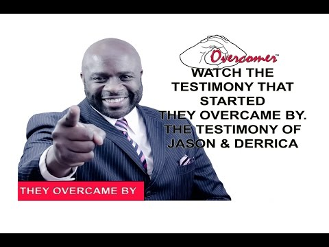 OUR TESTIMONY that started They Overcame By..