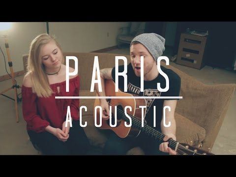 Paris - Chainsmokers (Acoustic) Cover by Adam Christopher ft. Ashlynn Early (видео)