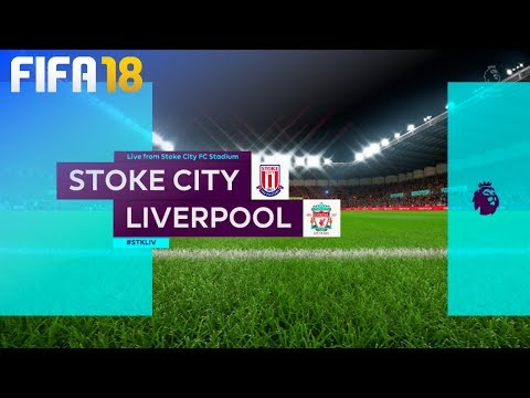 FIFA 18 - Stoke City Vs. Liverpool @ Bet365 Stadium