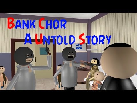 BANK CHOR - A UNTOLD STORY | MAKE JOKE OF CRAZY MISTAKER