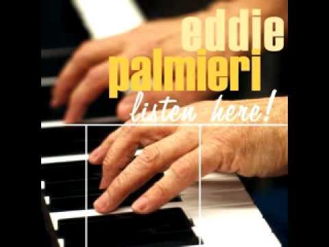 Eddie Palmieri – Listen Here!