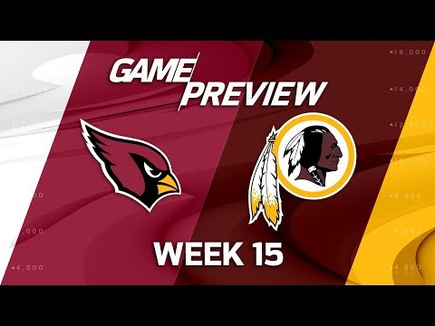 Video: Arizona Cardinals vs. Washington Redskins | NFL Week 15 Game Preview