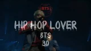 Hip Hop Lover - BTS (3D audio - wear headphones)