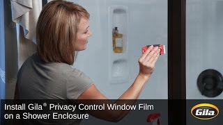 Install Gila Privacy Control Film on a Shower Enclosure