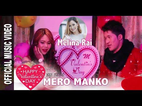 (Melina Rai's VALENTINE Special Nepali Video MERO MANKO ...4 min, 54 sec.)