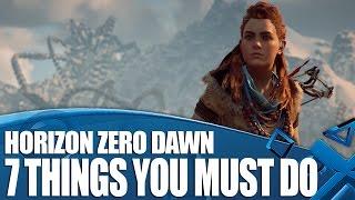 Video Horizon Zero Dawn - 7 Things You Must Do MP3, 3GP, MP4, WEBM, AVI, FLV Oktober 2018