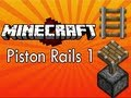 Minecraft - Piston Rails