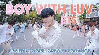 Video [KPOP IN PUBLIC] BTS (방탄소년단) '작은 것들을 위한 시 (Boy With Luv) Dance Cover By B-Wild, Oops! Crew, FGDance MP3, 3GP, MP4, WEBM, AVI, FLV Juni 2019