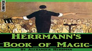 Herrmann's Book of Magic | Alexander Herrmann | Crafts & Hobbies, Performing Arts | Audiobook | 3/3