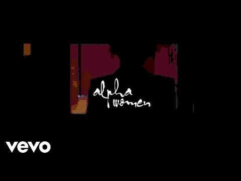 Alpha Women ft. Zara McFarlane