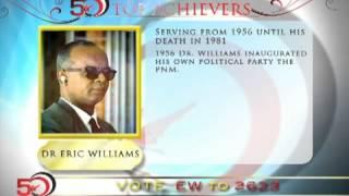 50 Most Influential People In Trinidad&Tobago: Dr. Eric Williams
