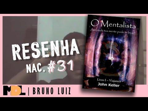 Resenha Nac. #31 - O Mentalista: Livro I - Viajantes do John Keller - MDL