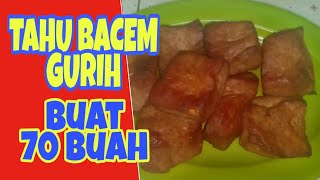 Video TAHU BACEM 70 BUAH // Resepya. MP3, 3GP, MP4, WEBM, AVI, FLV Maret 2019
