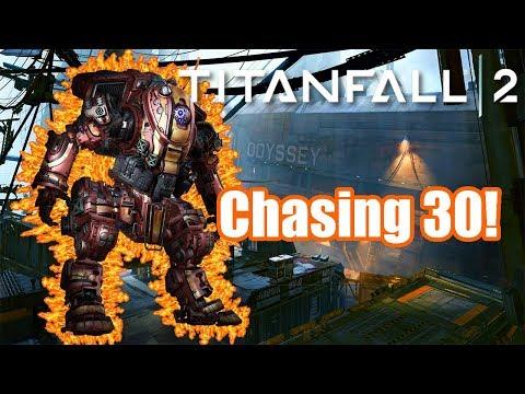 Titanfall 2: Chasing 30! (Stream Highlight)
