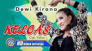 Dewi Kirana - KELOAS ( Official Music Video ) [HD]