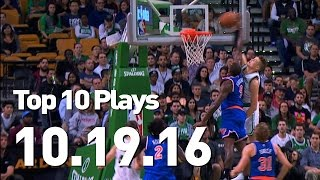 Top 10 Plays: October 19th by NBA