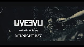 Video LIVEEVIL - Midnight Bay