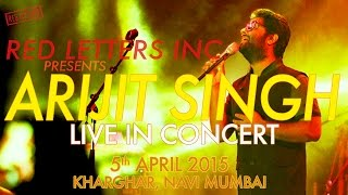 Arijit Singh Live Concert 2015, Navi Mumbai by Red Letters Inc.